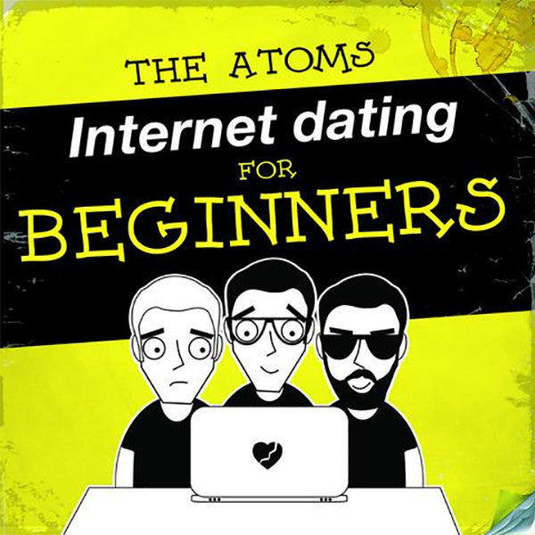Atoms - Internet Dating For Beginners (LP)