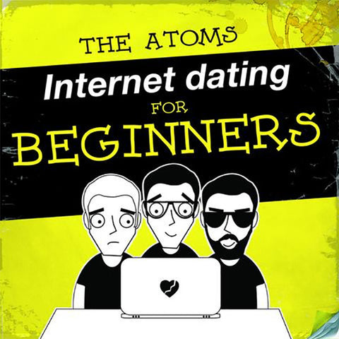 Atoms - Internet Dating For Beginners (CD)