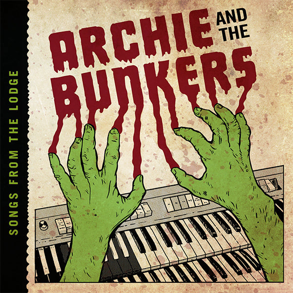 Archie and the Bunkers - Songs From The Lodge (CD)