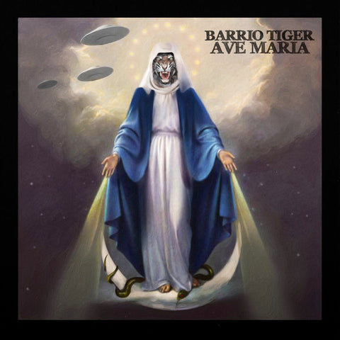 Barrio Tiger - Ave Maria (LP)