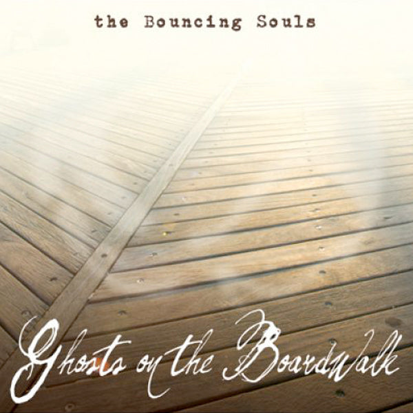 Bouncing Souls - Ghosts On The Boardwalk (LP)