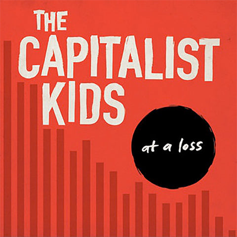 Capitalist Kids - At A Loss (CD)