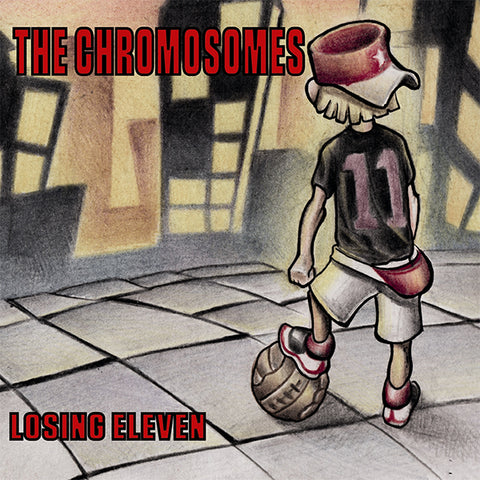 Chromosomes - Losing Eleven (CD)