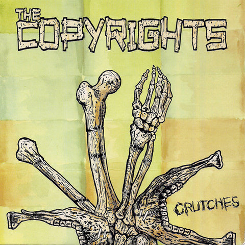 "Copyrights - Crutches (7"")"