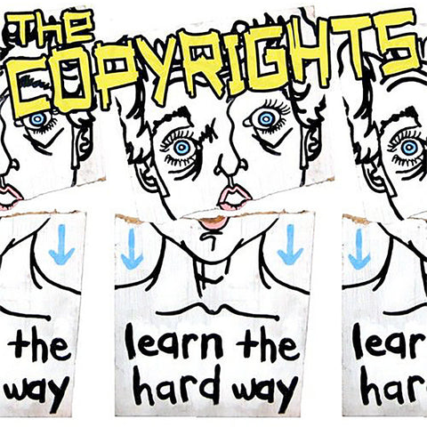 Copyrights - Learn The Hard Way  (LP)