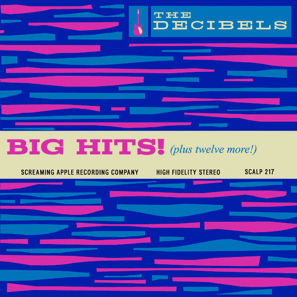 Decibels - Big Hits! (plus twelve more!) (LP)