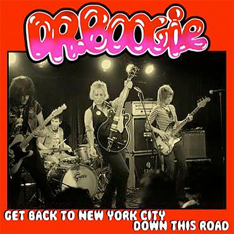 "Dr. Boogie ‎- Get Back To New York City (7"")"