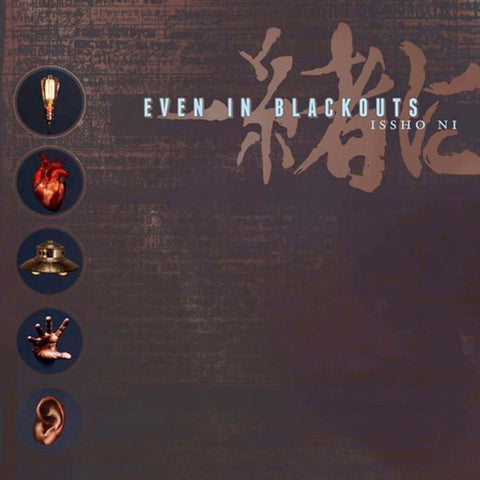 Even In Blackouts - Issho Ni (2CD)