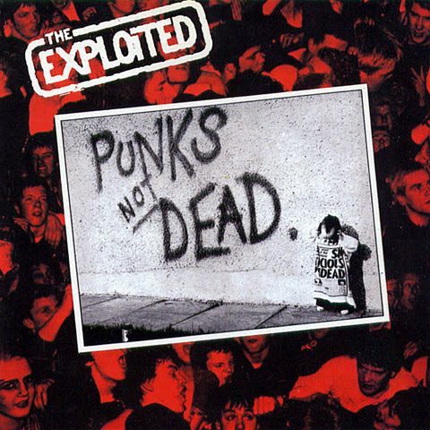 Exploited - Punks Not Dead. (LP)