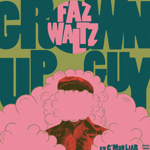 "Faz Waltz - Grown Up Guy (7"")"