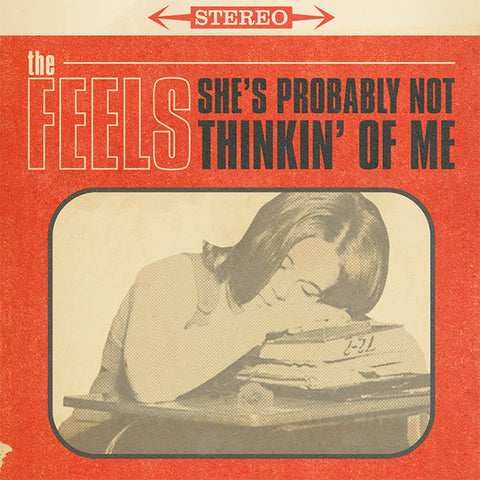 "Feels - She's Probably Not Thinkin' Of Me (7"")"