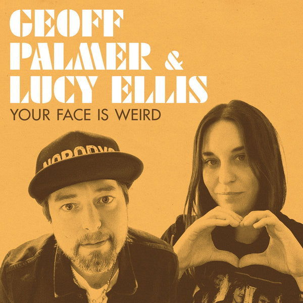 Geoff Palmer & Lucy Ellis - Your Face Is Weird (Cassette)