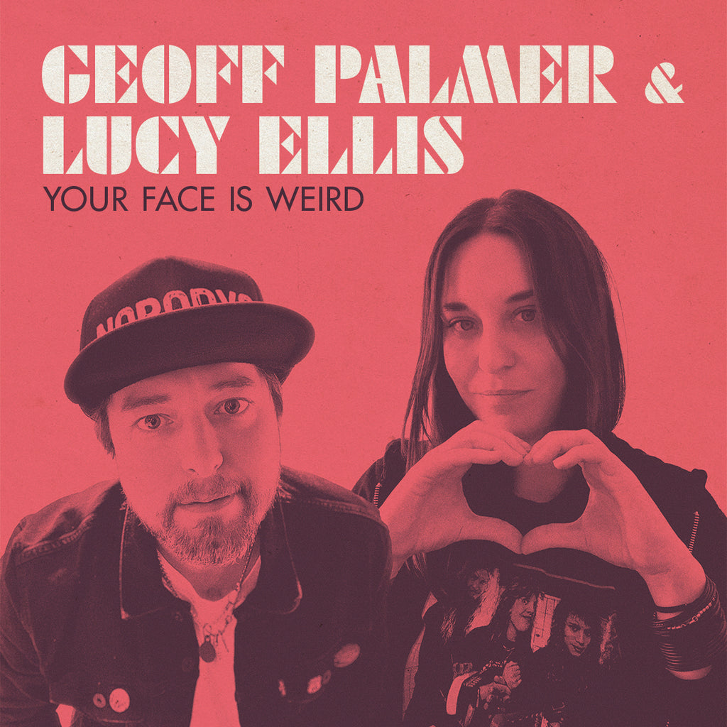 Geoff Palmer & Lucy Ellis - Your Face Is Weird (CD)