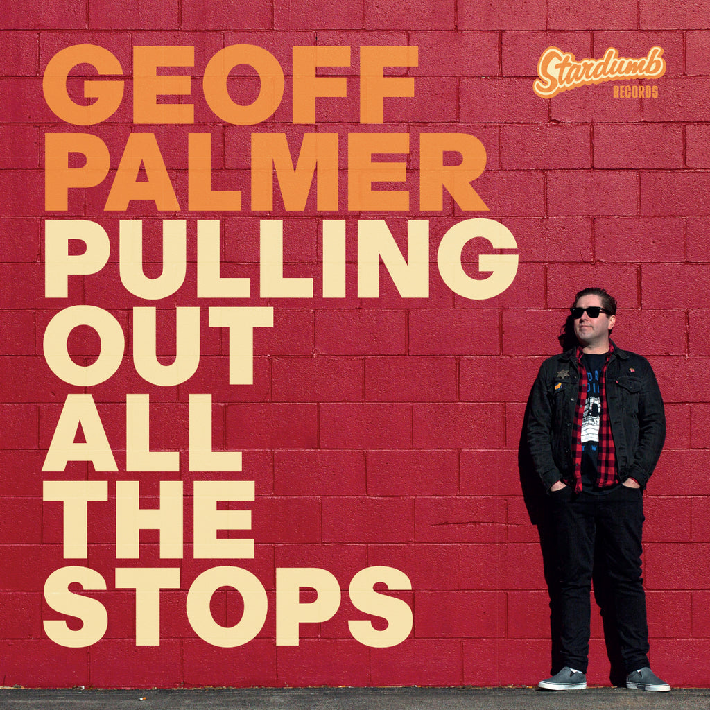 Geoff Palmer - Pulling Out All The Stops (LP, gold vinyl repress) (PRE-ORDER)