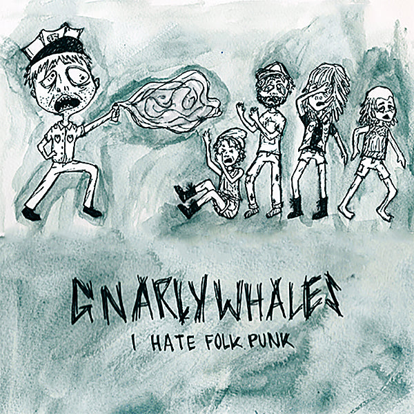 "Gnarly Whales - I Hate Folk Punk (7"")"