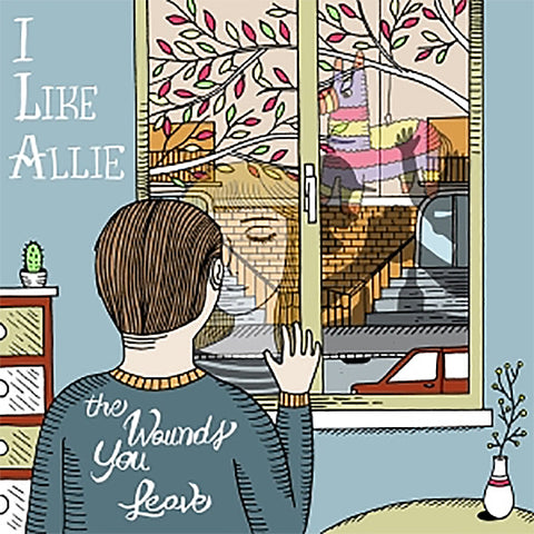 I Like Allie – The Wounds You Leave (LP)