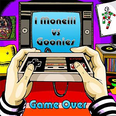 "I Monelli / Goonies – Game Over (7"")"