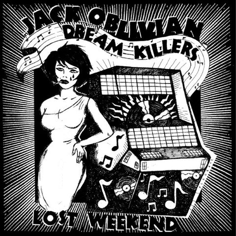 Jack Oblivian Dream Killers - Lost Weekend (LP)