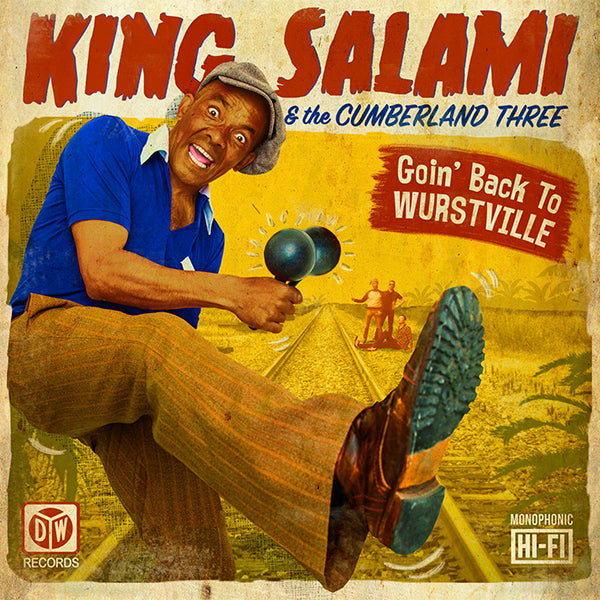 King Salami & The Cumberland Three - Goin' Back To Wurstville (LP)
