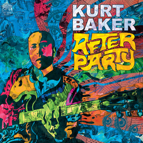 Kurt Baker ‎- After Party (LP)