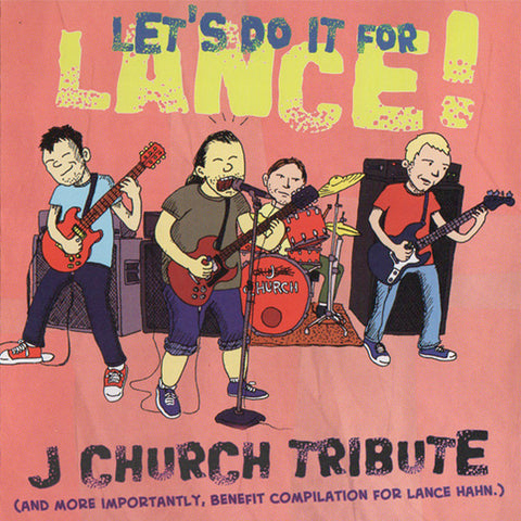 Various - Let's Do It For Lance! J Church Tribute (CD)