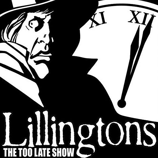 Lillingtons - The Too Late Show (LP)