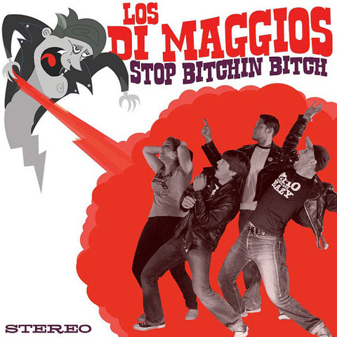 Los Di Maggio's - Stop Bitchin Bitch (CD)