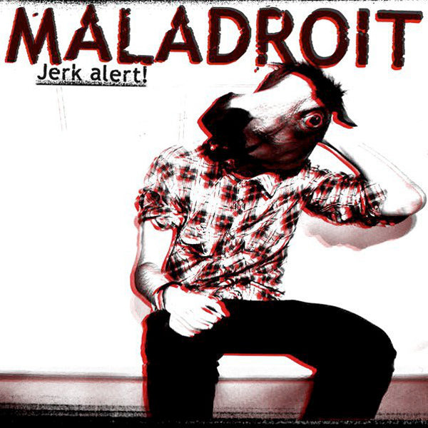 Maladroit - Jerk Alert! (CD)