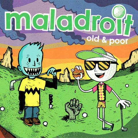 Maladroit - Old & Poor (CD)