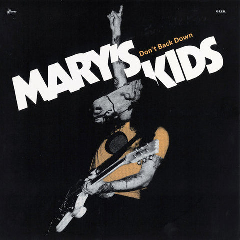 "Mary's Kids - Don't Back Down (7"")"