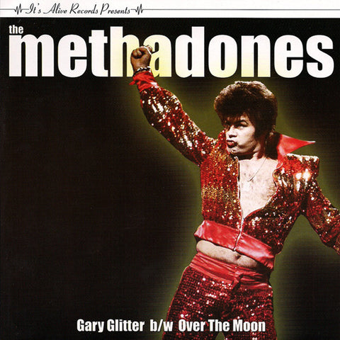 "Methadones - Gary Glitter (7"")"