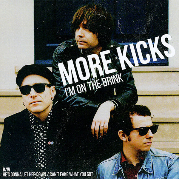 "More Kicks - I'm On The Brink (7"")"