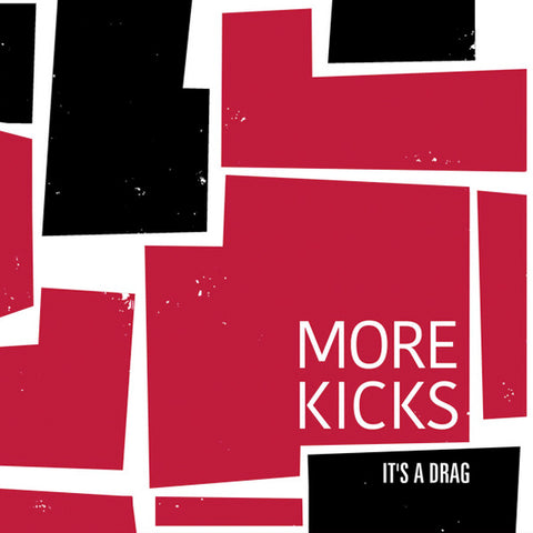 "More Kicks - It's A Drag (7"")"