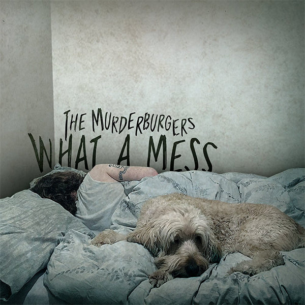 Murderburgers - What A Mess (CD)