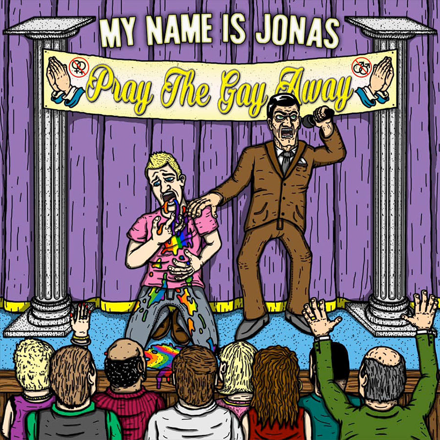 My Name is Jonas - Pray The Gay Away (LP)