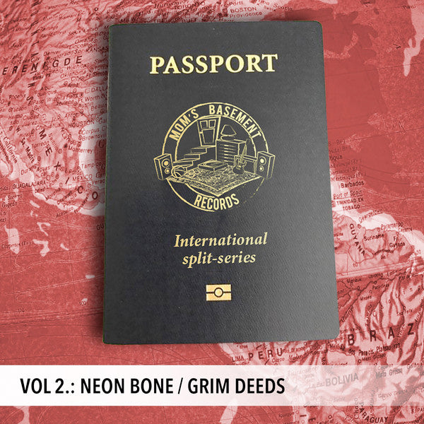 "Neon Bone / Grim Deeds - Passport International Split Series Vol. 2 (7"")"