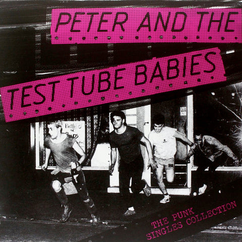 Peter And The Test Tube Babies - The Punk Singles Collection (LP)