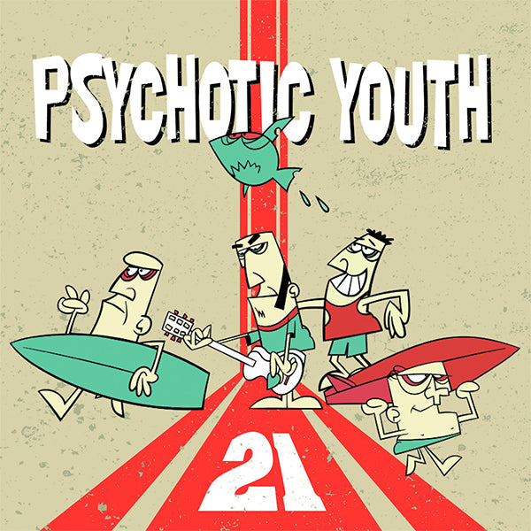 Psychotic Youth - 21 (CD)
