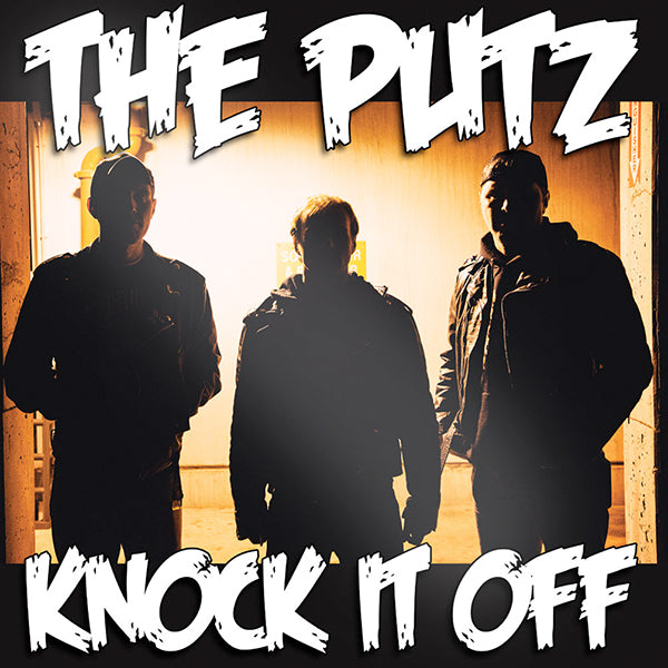 Putz - Knock It Off (CD)