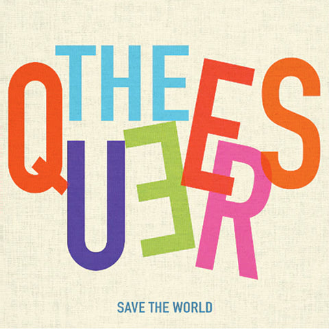 Queers - Save The World (LP)