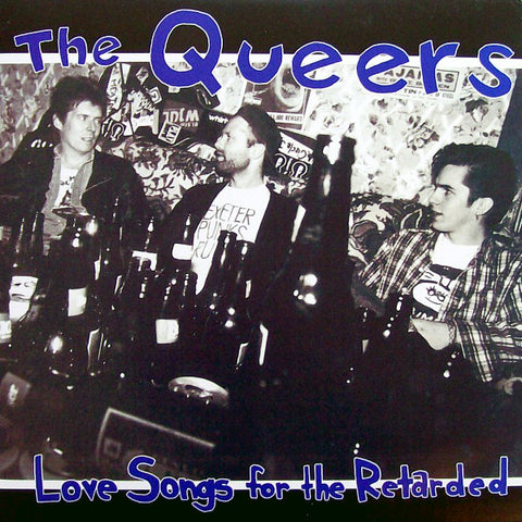 Queers - Love Songs For The Retarded (LP)
