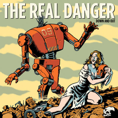 Real Danger‎ - Down And Out (LP)