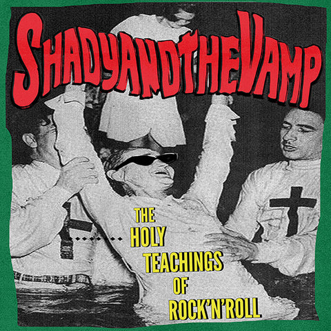 Shady And The Vamp - The Holy Teachings Of Rock'n'Roll (LP)
