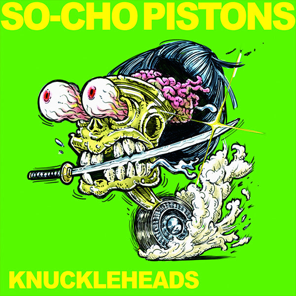 So-Cho Pistons - Knuckleheads (LP)