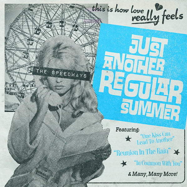 Speedways - Just Another Regular Summer (CD)