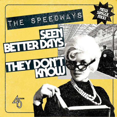 "Speedways - Seen Better Days (7"")"