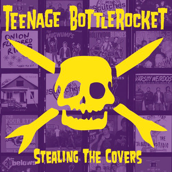 Teenage Bottlerocket - Stealing The Covers (LP)