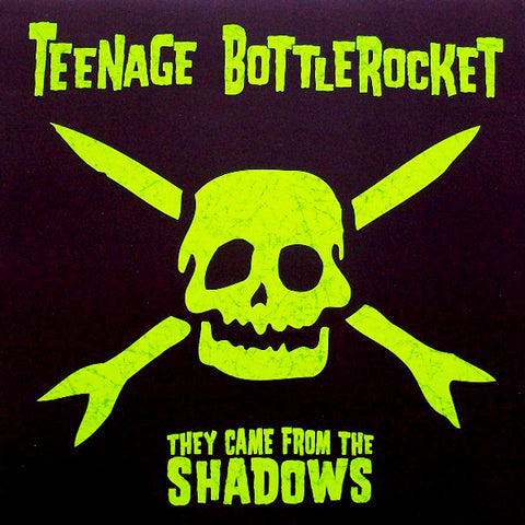 Teenage Bottlerocket - They Came From The Shadows (LP)