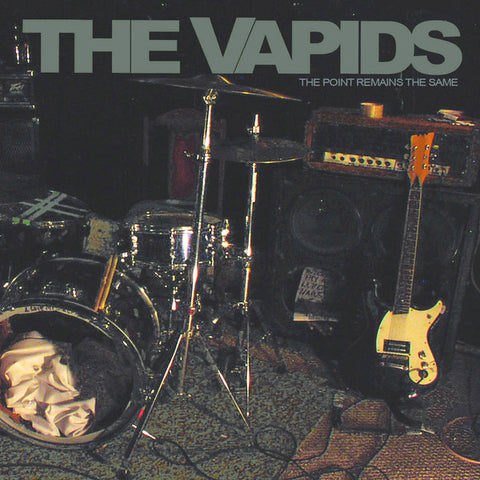 Vapids - The Point Remains The Same (LP)