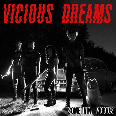 "Vicious Dreams - Somethin' Vicious (7"")"